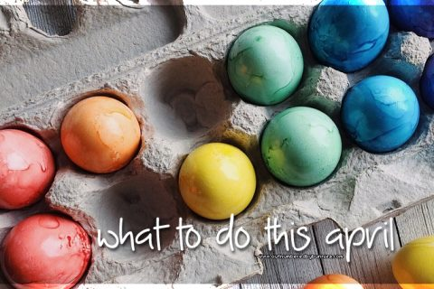 What to do in April